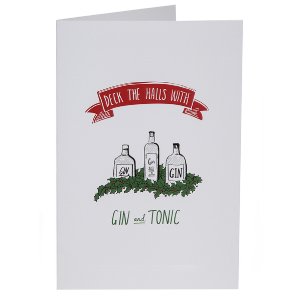 Christmas Card - Deck The Halls With Gin & Tonic