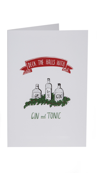"""Christmas Card """"Deck The Halls With Gin & Tonic"""""""