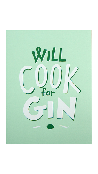 Will Cook For Gin