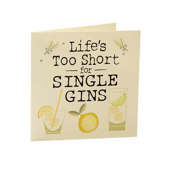 Gift Card - Life's Too Short for Single Gins
