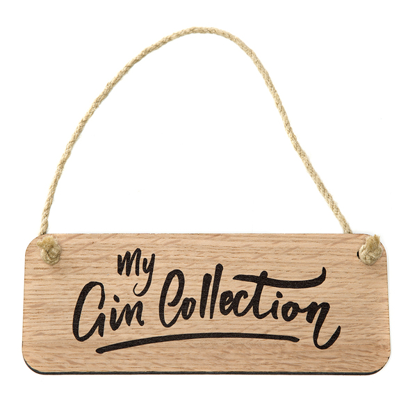 Wooden Sign - My Gin Collection