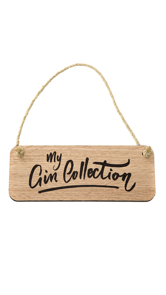 """My Gin Collection"" wooden sign"